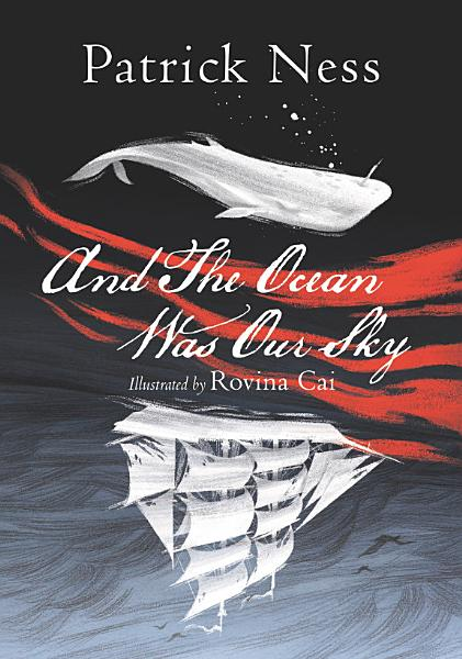 Download And The Ocean Was Our Sky Book