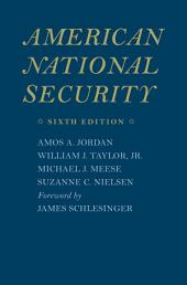 American National Security: Edition 6