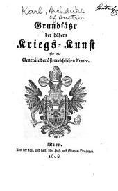Grundsätze der höhern Kriegs-kunst für die Generäle der österreichischen Armee