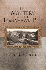 The Mystery of the Tomahawk Pipe