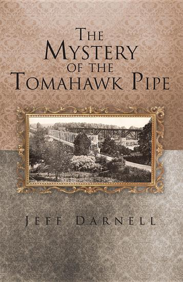 The Mystery of the Tomahawk Pipe PDF
