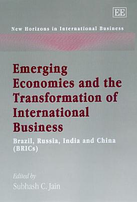 Emerging Economies and the Transformation of International Business PDF