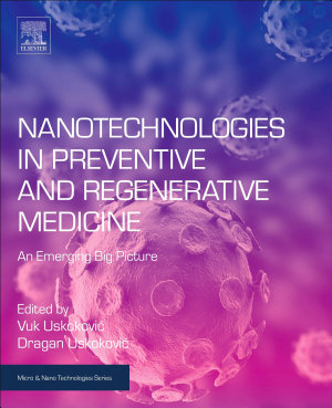 Nanotechnologies in Preventive and Regenerative Medicine