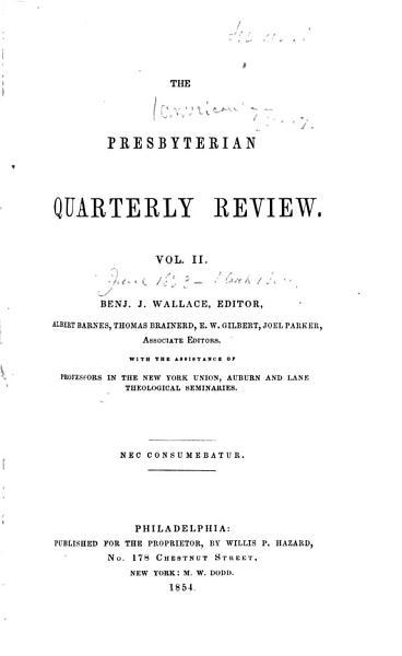 Download The Presbyterian Quarterly Review Book