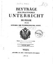 Beyträge zum practischen Unterricht im Felde für die Officiere der österreichischen Armee: Band 8