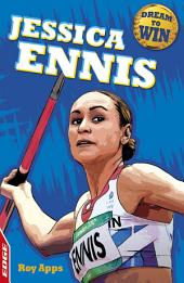 Jessica Ennis-Hill: EDGE: Dream to Win: