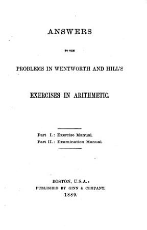 Answers to the Problems in Wentworth and Hills   Exercises in Arithmetic PDF