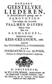 Hondert geestelyke liederen, in dichtmaat gebragt naar de sangvoysen van eenige der berymde psalmen Davids: Volume 1