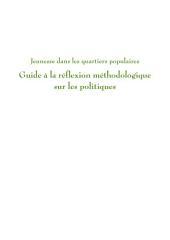 Jeunesse dans les quartiers populaires: guide à la réflexion méthodologique sur les politiques