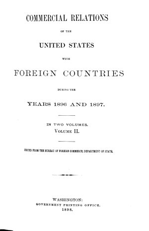 Commercial Relations of the United States with Foreign Countries During the Years