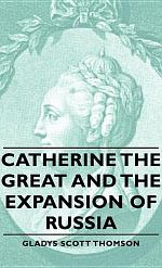 Catherine the Great and the Expansion of Russia
