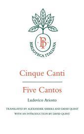 Cinque Canti / Five Cantos