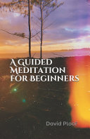 A Guided Meditation for Beginners