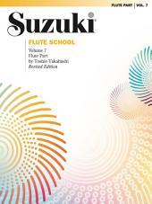 Suzuki Flute School - Volume 7 (Revised): Flute Part