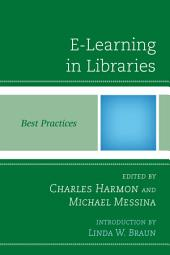 E-Learning in Libraries: Best Practices