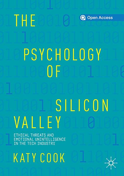 Download The Psychology of Silicon Valley Book