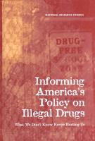 Informing America s Policy on Illegal Drugs PDF