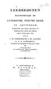 Leerredenen betrekkelijk de Luthersche Nieuwe Kerk te Amsterdam, derzelver 150-jarig bestaan en verwoesting door den brand van den 18 september 1822