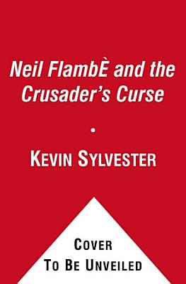 Neil Flamb   and the Crusader s Curse
