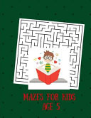 Mazes for Kids Age 5