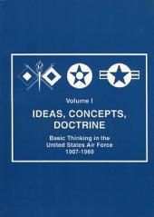 Ideas concepts doctrine : basic thinking in the United States Air Force