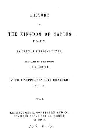 History of the kingdom of Naples  1734 1825  tr  by S  Horner  with a suppl  chapter 1825 1856 PDF