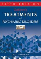 Gabbard s Treatments of Psychiatric Disorders PDF