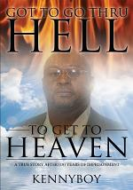Got to Go Thru Hell, to Get to Heaven