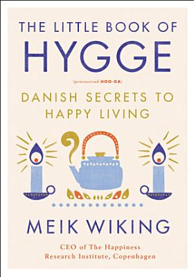 The Little Book of Hygge PDF