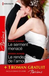 Le serment menacé - Le rendez-vous de l'amour - La femme d'un autre: (promotion)