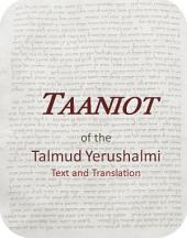 Taaniot of the Talmud Yerushalmi: Text and Translation