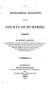 A Mineralogical Description of the County of Dumfries
