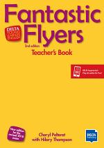 Fantastic Flyers Second Edition. Teacher's Resource Pack