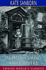 Memories and Anecdotes (Esprios Classics)