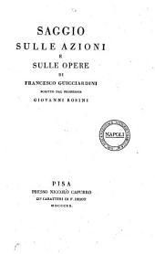Saggio Sulle Azioni e Sulle Opere di Francesco Guicciardini