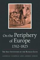 On the Periphery of Europe  1762   1825 PDF