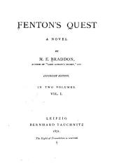 Fenton's Quest: A Novel, Volume 1