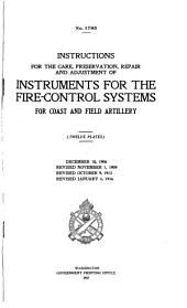 Instructions for the Care, Preservation, Repair and Adjustment of the Instruments for the Firecontrol Systems for Coast and Field Artillery