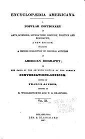 Encyclopædia Americana: a popular dictionary of arts, sciences, literature, history, politics and biography, Volume 11
