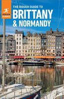 The Rough Guide to Brittany   Normandy  Travel Guide eBook  PDF