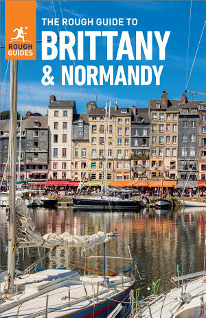 The Rough Guide to Brittany & Normandy (Travel Guide eBook)