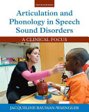 Articulation and Phonology in Speech Sound Disorders   Enhanced Pearson Etext Access Card PDF