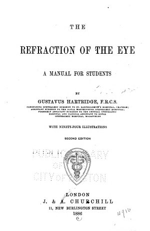 The Refraction of the Eye   a Manual for Students