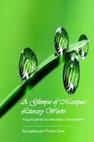 A Glimpse of Manipuri Literary Works PDF