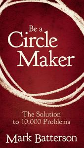 Be a Circle Maker Book