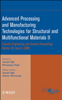Advanced Processing and Manufacturing Technologies for Structural and Multifunctional Materials II PDF