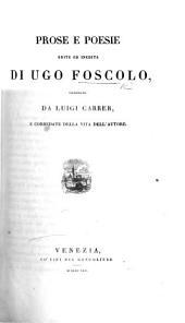 Prose e poesie edite ed inedite ... ordinate da Luigi Carrer, e corredate della vita dell'autore