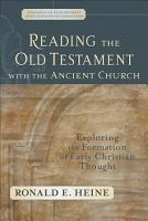 Reading the Old Testament with the Ancient Church PDF