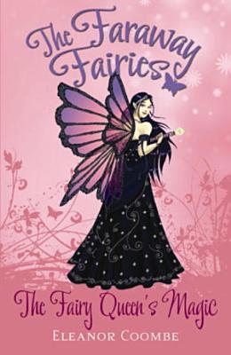 The Fairy Queen s Magic PDF