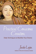 Practical Conscious Creation PDF
